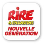 Rire & Chansons NOUVELLE GENERATION